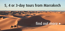 Combine a trip to the desert with Fez and Marrakech